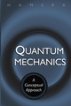 Quantum Mechanics: A Conceptual Approach (0471649651) cover image