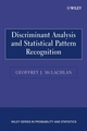 Discriminant Analysis and Statistical Pattern Recognition (0471691151) cover image