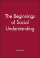 The Beginnings of Social Understanding (0631157751) cover image