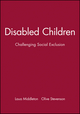 Disabled Children: Challenging Social Exclusion (0632050551) cover image