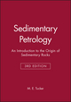 Sedimentary Petrology: An Introduction to the Origin of Sedimentary Rocks, 3rd Edition (0632057351) cover image