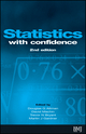 Statistics with Confidence: Confidence Intervals and Statistical Guidelines, 2nd Edition (0727913751) cover image