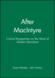 After MacIntyre: Critical Perspectives on the Work of Alisdair MacIntyre (0745613551) cover image