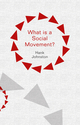 What is a Social Movement? (0745660851) cover image