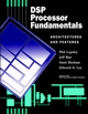 DSP Processor Fundamentals: Architectures and Features (0780334051) cover image