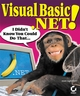 Visual Basic .NET!: I Didn't Know You Could Do That... (0782153151) cover image