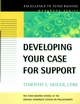 Developing Your Case for Support (0787952451) cover image