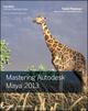 Mastering Autodesk Maya 2013 (1118238451) cover image