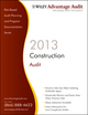 Wiley Advantage Audit 2013 - Construction (1118377451) cover image