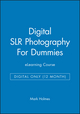 Digital SLR Photography For Dummies eLearning Course - Digital Only (12 month) (1118516451) cover image