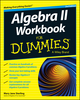 Algebra II Workbook For Dummies, 2nd Edition (1118866851) cover image