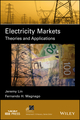 Electricity Markets: Theories and Applications (1119179351) cover image