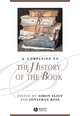 A Companion to the History of the Book (1405127651) cover image