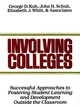 Involving Colleges: Successful Approaches to Fostering Student Learning and Development Outside the Classroom (1555423051) cover image