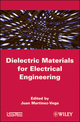 Dielectric Materials for Electrical Engineering (1848211651) cover image