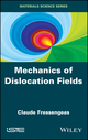 Mechanics of Dislocation Fields (1848213751) cover image
