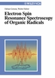 Electron Spin Resonance Spectroscopy of Organic Radicals (3527302751) cover image
