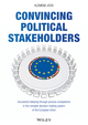 Convincing Political Stakeholders - Successful Lobbying Through Process Competence in the Complex Decision-Making System of the European Union (3527508651) cover image