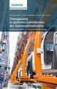Transparenz in globalen Lieferketten der Automobilindustrie Ansatze zur Logistik- und Produktionsoptimierung (3895789151) cover image
