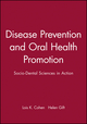 Disease Prevention and Oral Health Promotion: Socio-Dental Sciences in Action (8716110951) cover image