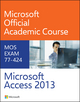 Microsoft Access 2013 Exam 77-424 (EHEP002651) cover image