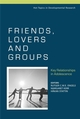 Friends, Lovers and Groups: Key Relationships in Adolescence (0470018852) cover image