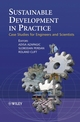Sustainable Development in Practice: Case Studies for Engineers and Scientists (0470020652) cover image