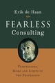 Fearless Consulting: Temptations, Risks and Limits of the Profession (0470026952) cover image