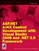 ASP.NET AJAX Control Development with Visual Studio 2008 and .NET 3.5 Framework (0470286652) cover image