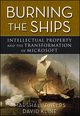 Burning the Ships: Transforming Your Company's Culture Through Intellectual Property Strategy (0470432152) cover image