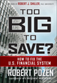 Too Big to Save? How to Fix the U.S. Financial System  (0470499052) cover image