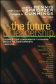 The Future of Leadership: Today's Top Leadership Thinkers Speak to Tomorrow's Leaders (0470907452) cover image