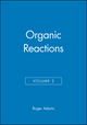 Organic Reactions, Volume 2 (0471004952) cover image