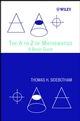 The A to Z of Mathematics: A Basic Guide (0471150452) cover image