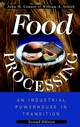 Food Processing: An Industrial Powerhouse in Transition, 2nd Edition (0471155152) cover image
