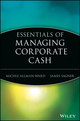 Essentials of Managing Corporate Cash (0471208752) cover image