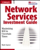 Network Services Investment Guide: Maximizing ROI in Uncertain Times (0471214752) cover image