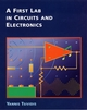 A First Lab in Circuits and Electronics (0471386952) cover image