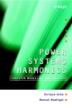 Power Systems Harmonics: Computer Modelling and Analysis (0471521752) cover image