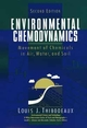 Environmental Chemodynamics: Movement of Chemicals in Air, Water, and Soil, 2nd Edition (0471612952) cover image