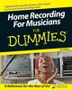 Home Recording For Musicians For Dummies, 2nd Edition (0471759252) cover image