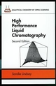 High Performance Liquid Chromatography, 2nd Edition (0471931152) cover image