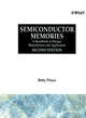 Semiconductor Memories: A Handbook of Design, Manufacture and Application, 2nd Edition (0471942952) cover image