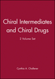 Chiral Intermediates and Chiral Drugs, 2 Volume Set (0566083752) cover image