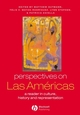 Perspectives on Las Américas: A Reader in Culture, History, & Representation (0631222952) cover image