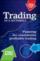 Trading in a Nutshell: Planning for consistently profitable trading, 10th Anniversary Edition (0730378152) cover image