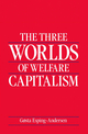 The Three Worlds of Welfare Capitalism (0745666752) cover image