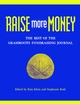 Raise More Money: The Best of the Grassroots Fundraising Journal (0787961752) cover image