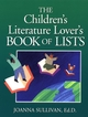 The Children's Literature Lover's Book of Lists  (0787965952) cover image