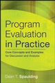 Program Evaluation in Practice: Core Concepts and Examples for Discussion and Analysis (0787986852) cover image